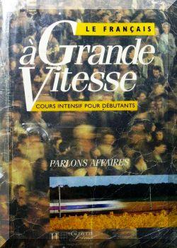 Le Francais a Grande Vitesse