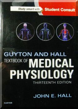 GUYTON AND HALL TEXTBOOK OF MEDICAL PHYSIOLOGY. 13-Ed