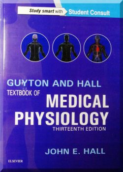 GUYTON AND HALL MEDICAL PHYSIOLOGY. 13-Ed