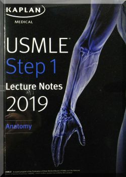USMLE Step 1 lecture Notes. Anatomy