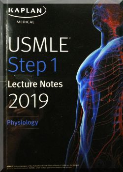 USMLE Step 1 lecture Notes. Physiology