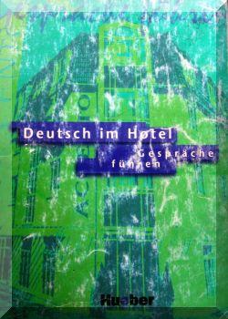 Deutsch im Hotel, Gespräche führen