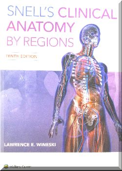 Snell s clinical anatomy by regions