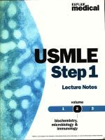 USMLE Step 1 Biochemistry, Immunology and Microbiology. Lecture Notes